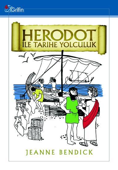 Herodot ile Tarihe Yolculuk